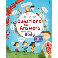 Usborne - Lift-The-Flap Questions And Answers: About Your Body