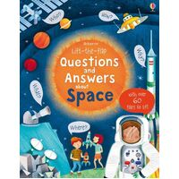 Usborne - Lift-The-Flap Questions And Answers: About Space