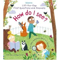 Usborne - Lift-The-Flap First Questions And Answers: How Do I See?