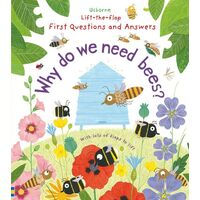 Usborne - Lift-The-Flap First Questions And Answers: Why Do We Need Bees?