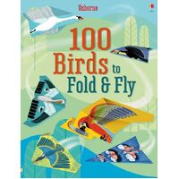 Usborne - 100 Birds To Fold And Fly